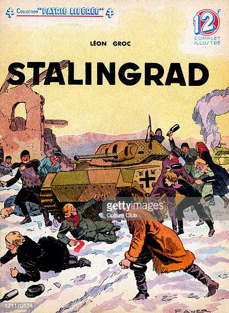 Battle of Stalingrad illustration of the World War II battle in which the Germans besieged the Russian city 21 August 1942 2 February 1943 Shows...