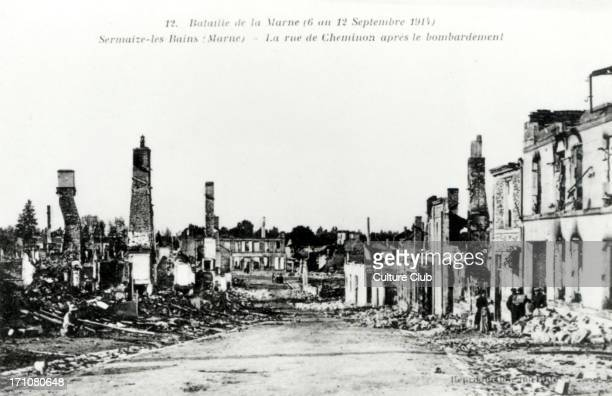 I Battle of the Marne5th and 12th of September 1914 Sermaizeles Bains Marne Rue de Cheminon after the bombardment Ruins