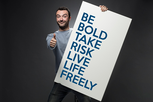 Be Bold Take Risk Live Life Freely 825477350