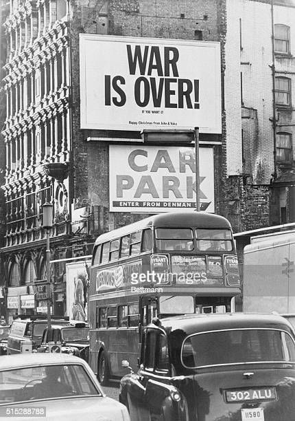 Beatle John Lennon's message for Christmas is displayed above the bustle of Shaftesbury Avenue in the heart of London's west end War Is OverIf You...