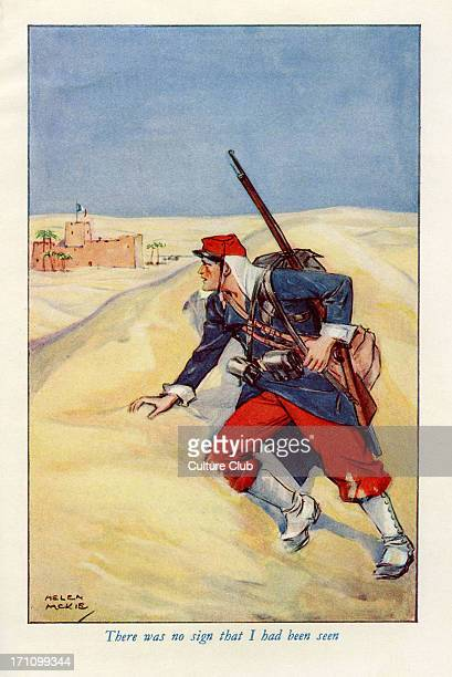 Beau Geste by PC Wren First published in 1924 Caption There was no sign that I had been seen Illustration by Helen Mckie British author 18751941