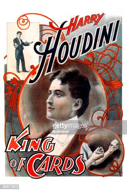Before he became the celebrated King of Handcuffs and Master Prison Breaker Harry Houdini was King of Cards