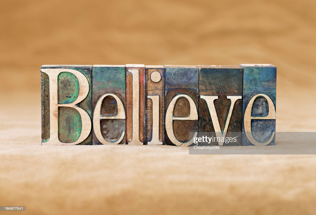 Believe : Stock Photo