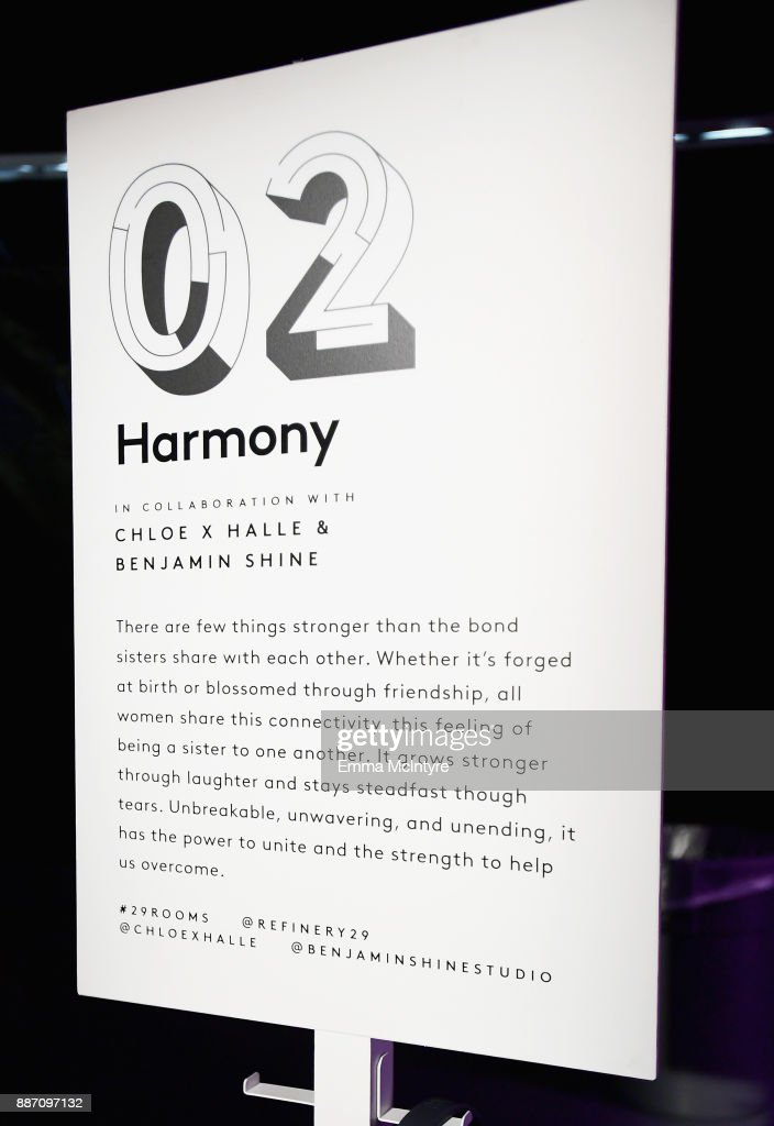 Benjamin Shine and Chloe X Halle's, Harmony, on display at Refinery29's '29Rooms Los Angeles: Turn It Into Art' on December 6, 2017 in Los Angeles, California.