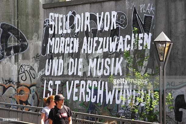 Berlin Graffiti Stell Dir vor morgen aufzuwachen und die Musik ist verschrunden unter der Elsenbruecke in Treptow