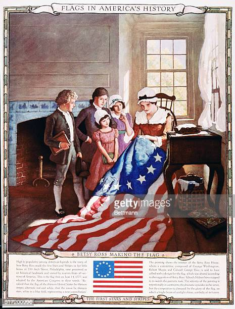 Betsy Ross Making the Flag The First Stars and Stripes High in popularity among American legends is the story of how Betsy Ross made the first Stars...