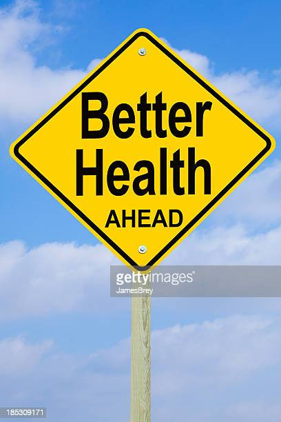 Better Health Ahead Road Sign