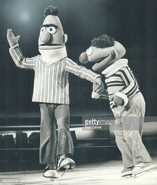 Big Favorites with the kiddies at the Ice Follies show in Maple Leaf Gardens last night were the Bert and Ernie characters from TV's Sesame Street...