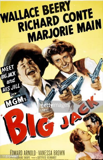 Big Jack poster US poster top from left Wallace Beery Marjorie Main bottom from left Richard Conte Vanessa Brown 1949