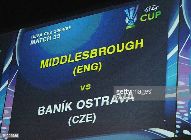 Big screen shows Middlesbrough of England draw Banik Ostrava of Czech Repubic during the UEFA Cup draw for the season 2004/05 at the Grimaldi Forum,...
