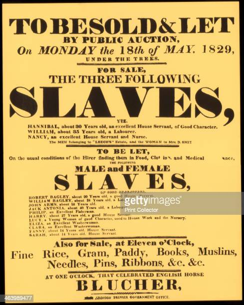 A bill advertising a West Indian slave auction in 1829 A print from The Slave Trade and its Abolition edited by John LangdonDavies Jonathan Cape...