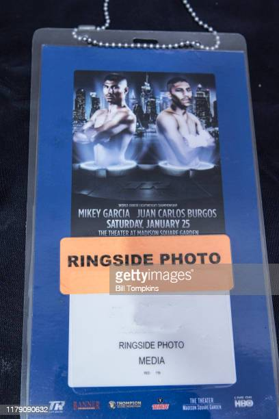 MANDATORY CREDIT Bill Tompkins/Getty Images PHOTO RINGSIDE credential for the MIkey Garcia vs Juan Carlos Burgos Super Featherweight fight at Madison...