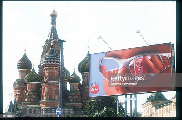 A billboard advertises CocaCola July 25 1997 in Moscow Russia The only city in Russia with a rapidly growing middle class Moscow has been revitalized...