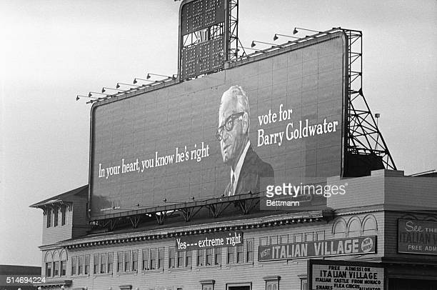 A billboard for the Goldwater presidential campaign in Atlantic City declares In your heart you know he's right A sign placed below it counters...