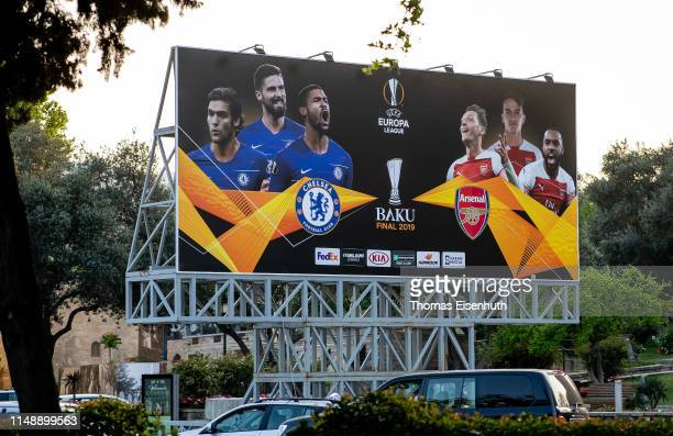 Billboard for the UEFA Europa League Final 2019 between Chelsea FC and Arsenal FC is seen on May 13 2019 in Baku Azerbaijan