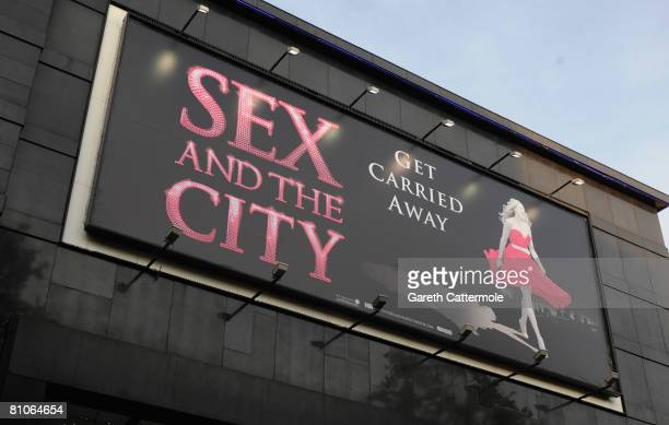 A billboard for the World Premiere of 'Sex And The City' held at the Odeon Leicester Square on May 12 2008 in London England