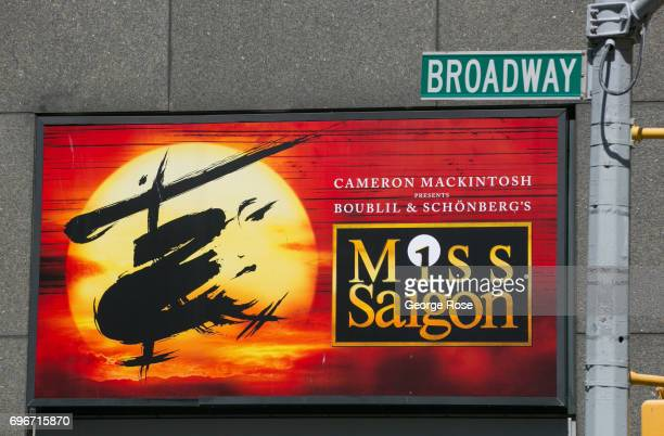 A billboard outside the Broadway Theater promotes the Broadway revival production of Miss Saigon as viewed on June 10 2017 in New York City With a...