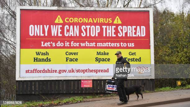 Billboard sign from Staffordshire County Council reads 'Coronavirus, only we can stop the spread' on December 07, 2020 in Newcastle-Under-Lyme,...