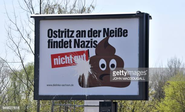 A billboard standing at the outskirts of Goerlitz eastern Germany on the road to Ostritz reads Ostritz on the Neisse finds that Nazis are not good...