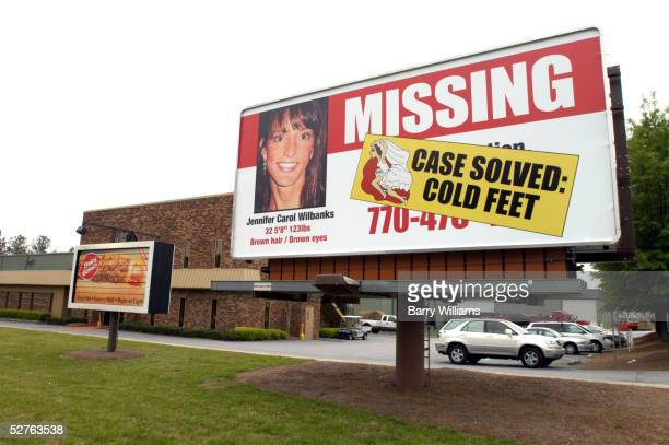 A billboard stands next to the road May 5 2005 showing the changed status of Jennifer Wilbanks in Duluth Georgia Wilbanks disappeared April 26...