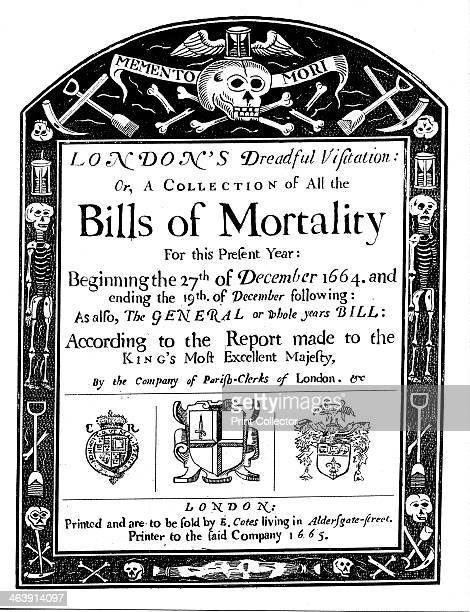 Bills of mortality bill for London covering part of the period of the Great Plague 16641665 John Graunt based his statistical analysis on these...