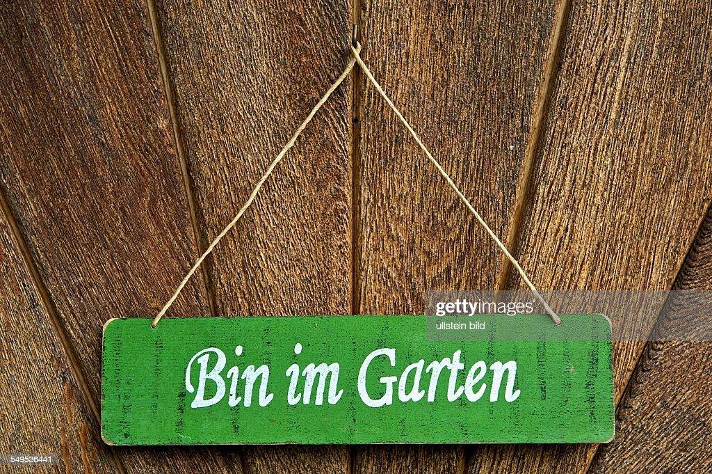 Bin Im Garten Ein Schild An Der Haustüre Sagt Dem Besucher Dass