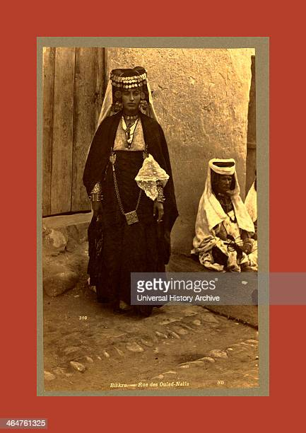 Biskra Rue Des Ouled Nai ¨ Ls Neurdein Brothers 1860 1890 The Neurdein Photographs Of Algeria Including Byzantine And Roman Ruins In Tebessa And...