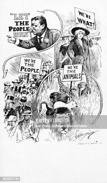 Black and white card depicting Theodore Roosevelt saying 'Let the people rule ' a group of men holding a sign reading 'We're the people ' a group of...