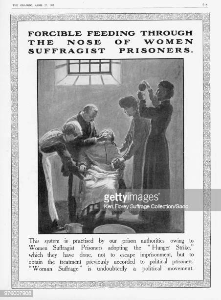 Black and white print showing an imprisoned woman restrained in a chair and being forcefed through a tube in her nostril to illustrate the horrors of...
