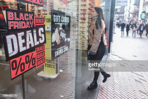 Black Friday 2018 In Eindhoven City In The Netherlands Sales Signs News Photo Getty Images