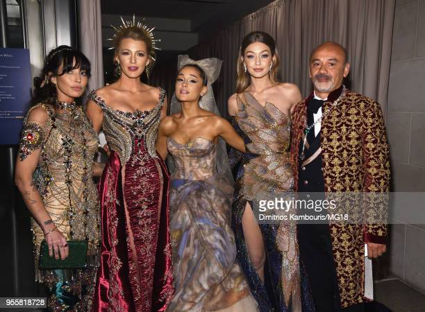 Blake Lively Ariana Grande Gigi Hadid and designer Christian Louboutin attend the Heavenly Bodies Fashion The Catholic Imagination Costume Institute...