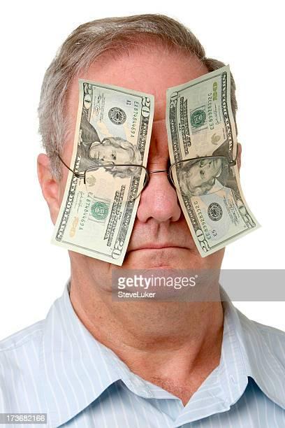 Aveugles par l'argent.