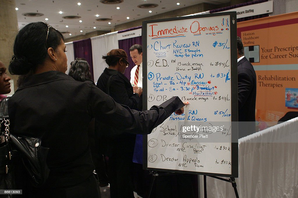 A board advertises job openings at a job fair for businesses in the medical field on May 8, 2009 in New York, New York. In new numbers released this morning by the U.S. government reported that the American economy lost another 539,000 jobs in April and the unemployment rate has now risen to 8.9 percent. The new numbers of unemployed were lower than many experts expected, raising hopes that the worst of the recession is over.