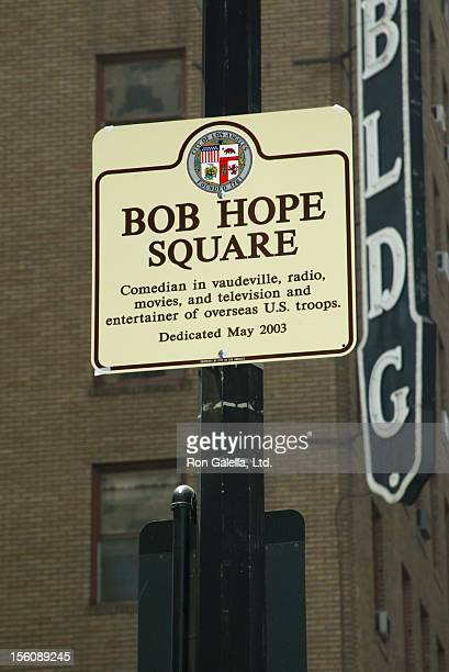 Bob Hope Square Sign during Bob Hope Birthday Celebration and Dedication at Intersection of Hollywood and Vine in Los Angeles, California, United...