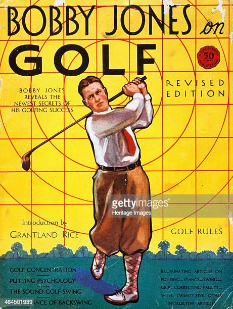 Bobby Jones on Golf, 1926. Cover of a book by Bobby Jones, the American golfer. In the space of 8 years beginning in 1922, Jones achieved enormous...