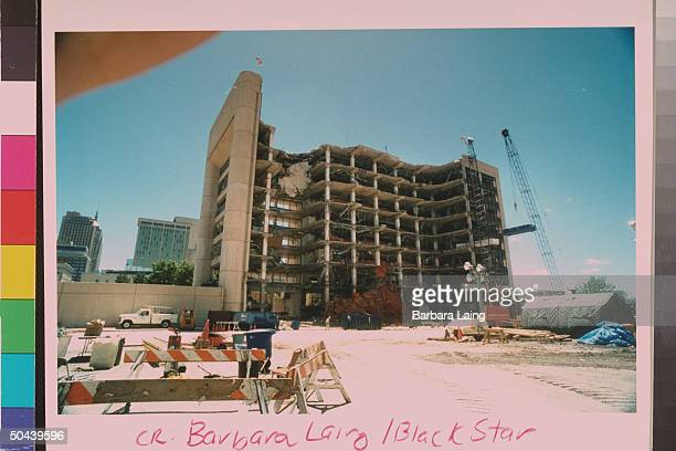 Bombed out shell of Alfred P Murrah Federal bldg which was hit by suspected terrorist Timothy McVeigh