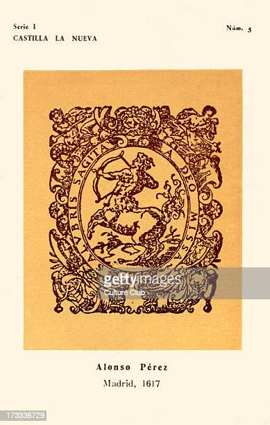 Bookseller 's mark Alonso Pérez Madrid 1617 Motto reads 'Salubris Sagita a Deo Missa' No5 in series I Produced by Instituto Nacional del Libro...