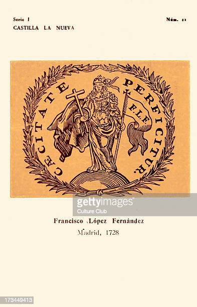 Bookseller 's mark Fráncisco López Fernández Madrid 1728 Motto reads 'Caecitate Perficitur' No11 in series I Produced by Instituto Nacional del Libro...