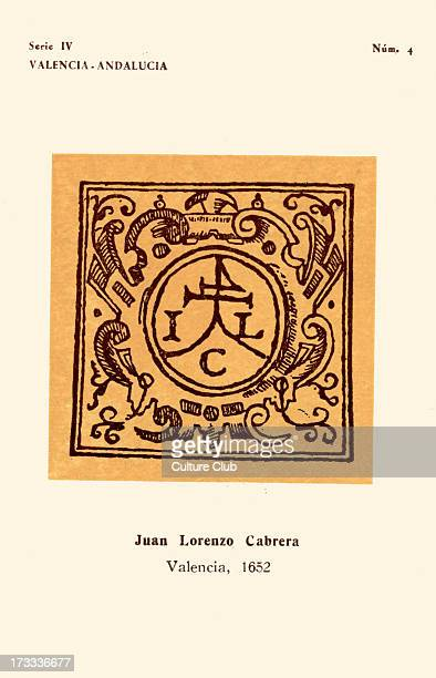 Bookseller 's mark Juan Lorenzo Cabrera Valencia 1652 Initials of bookseller No4 in series IV Produced by Instituto Nacional del Libro Español as...