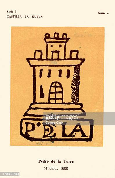 Bookseller 's mark Pedro de la Torre Madrid 1600 Castle tower with initials of bookseller No4 in series I Produced by Instituto Nacional del Libro...