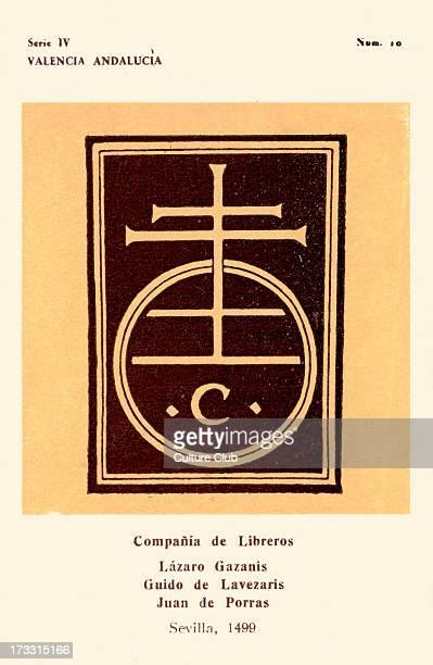 Compañia de Libreros: Lázaro Gazanis, Guido de Lavezaris and Juan de Porras, Seville, 1499. Circle with letter 'c' inside, possibly a stylised...