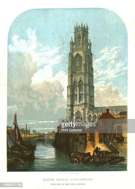 Boston Church Lincolnshire' 1856 View of St Botolph's Church and the River Witham in Boston Lincolnshire The extraordinarily tall medieval tower...