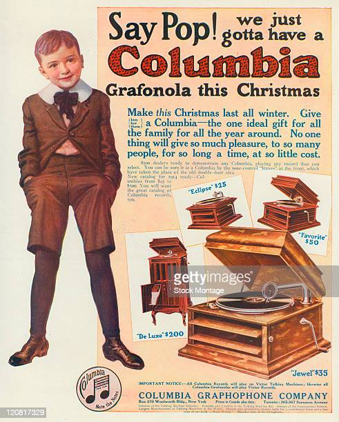 A boy is shown in an advertisement circa 1913 for Columbia brand phonographs The boy appears to have said 'Say Pop We just gotta have a Columbia...