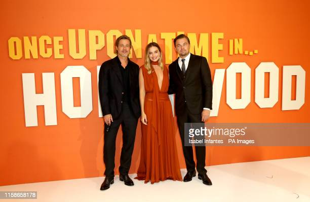 Brad Pitt Margot Robbie and Leonardo DiCaprio attending the Once Upon A Time In Hollywood UK premiere in Leicester Square London