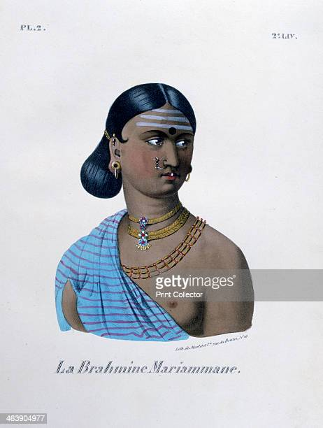 'Brahmin Mariamman', 1828. Brahmin is the highest caste in Indian caste system within Hindu society. A lithograph from L'Inde Français, 1828. From...