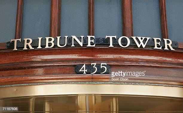 Brass letters mark the entrance of the Tribune Tower headquarters of the Tribune Company and home of the Chicago Tribune June 8 2006 in Chicago...