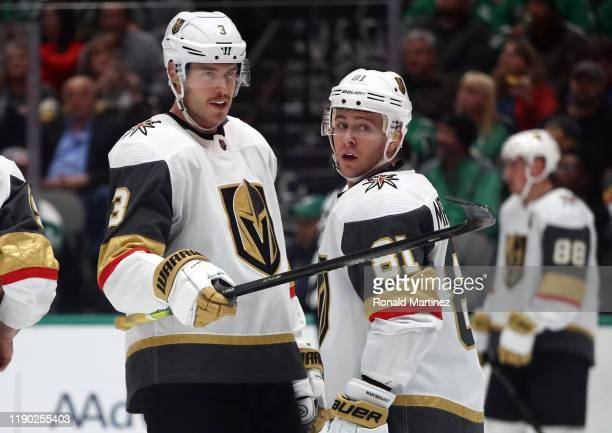 Brayden McNabb and Jonathan Marchessault of the Vegas Golden Knights in the first period at American Airlines Center on November 25, 2019 in Dallas,...