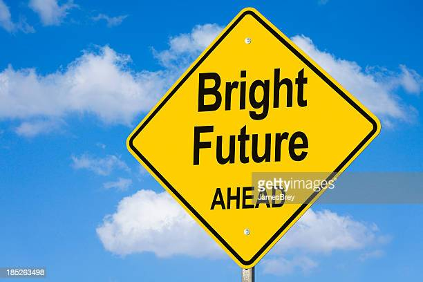 Bright Future Ahead Road Sign