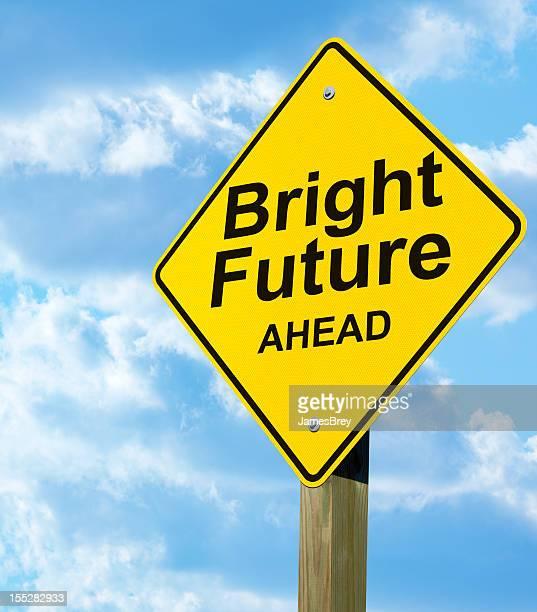 Bright Future Road Sign