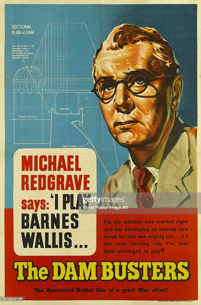 British actor Michael Redgrave says 'I play Barnes Willis' on a poster for the movie 'The Dam Busters', 1955.